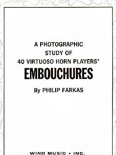 A Photo Study of 40 Virtuoso Horn Players' Embouchures